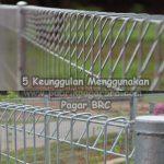 keunggulan dari pagar brc