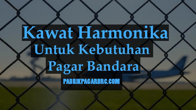 kawat-harmonika-bandara-full-overlay-min.png